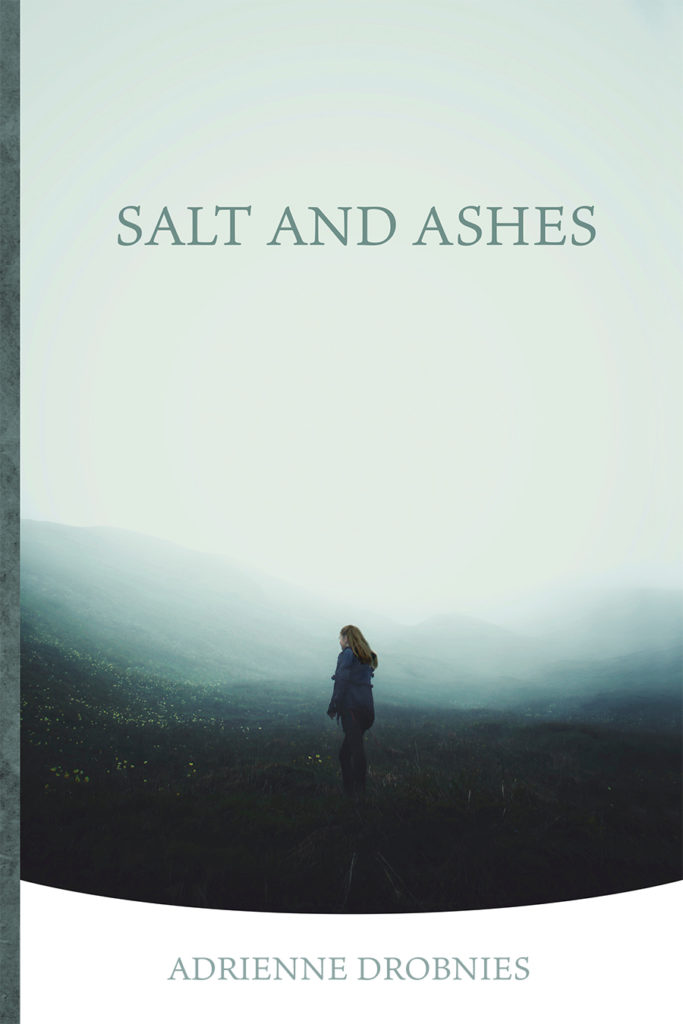 Salt and Ashes by Adrienne Drobnies